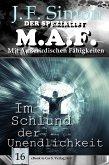 Im Schlund der Unendlichkeit ( Der Spezialist M.A.F. 16 ) (eBook, ePUB)