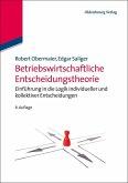 Betriebswirtschaftliche Entscheidungstheorie (eBook, PDF)