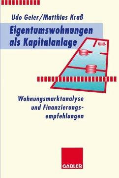 Eigentumswohnungen als Kapitalanlage (eBook, PDF) - Geier, Udo; Kra, Matthias