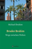 Bruder Brahim (eBook, ePUB)
