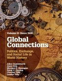 Global Connections: Volume 2, Since 1500 (eBook, PDF)