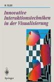 Innovative Interaktionstechniken in der Visualisierung (eBook, PDF)