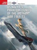 US Navy F-4 Phantom II Units of the Vietnam War 1969-73 (eBook, PDF)