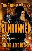 The Gunrunner (The Stopper Files, #3) (eBook, ePUB)