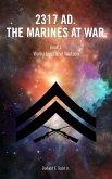 2317 AD. The Marines At War. (eBook, ePUB)