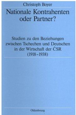 Nationale Kontrahenten oder Partner? (eBook, PDF) - Boyer, Christoph