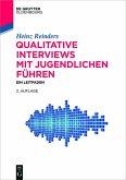 Qualitative Interviews mit Jugendlichen fuhren (eBook, PDF)