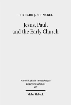 Jesus, Paul, and the Early Church (eBook, PDF) - Schnabel, Eckhard J.