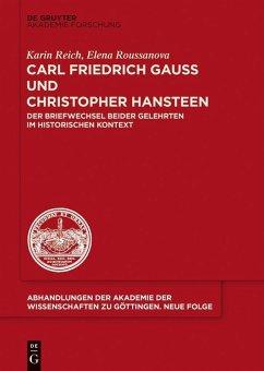 Carl Friedrich Gauß und Christopher Hansteen (eBook, PDF) - Reich, Karin; Roussanova, Elena