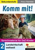 Komm mit! - Sprachmaterial für DaZ-Kinder 2