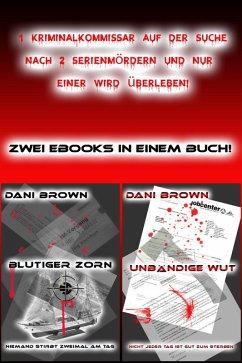 Blutiger Zorn & Unbändige Wut (eBook, ePUB) - Brown, Dani