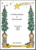 11 Weihnachtslieder für Horn-Ensemble
