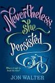 Nevertheless She Persisted (eBook, ePUB)