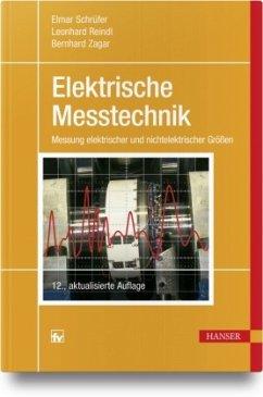 Elektrische Messtechnik - Schrüfer, Elmar; Reindl, Leonhard M.; Zagar, Bernhard