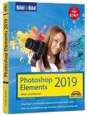 PhotoShop Elements 2019 - Bild für Bild erklärt - komplett in Farbe