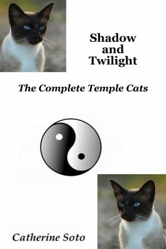 Shadow and Twilight (Temple Cats) (eBook, ePUB) - Soto, Catherine