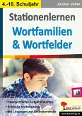 Stationenlernen Wortfamilien & Wortfelder