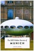 The 500 Hidden Secrets of Munich