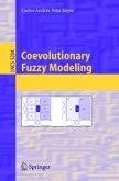 Coevolutionary Fuzzy Modeling (eBook, PDF)