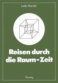 Reisen durch die Raum-Zeit (eBook, PDF)