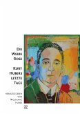 Die Weiße Rose - Kurt Hubers letzte Tage (eBook, PDF)