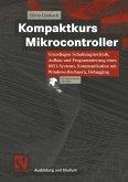 Kompaktkurs Mikrocontroller (eBook, PDF)