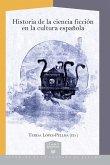 Historia de la ciencia ficción en la cultura española (eBook, ePUB)