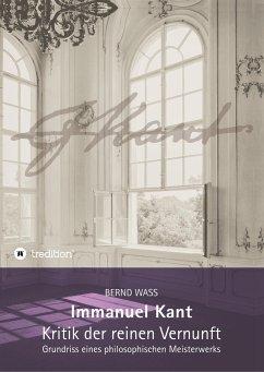 Immanuel Kant, Kritik der reinen Vernunft