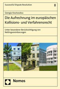 Die Aufrechnung im europäischen Kollisions- und...