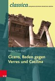 Römische Rhetorik: Ciceros Reden gegen Verres und Catilina - Lehrerband Fachschaftslizenz (eBook, PDF)