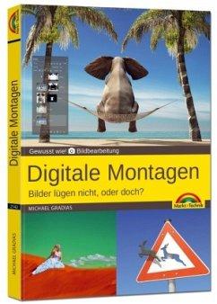 Digitale Foto Montagen für Adobe Photoshop CC u...