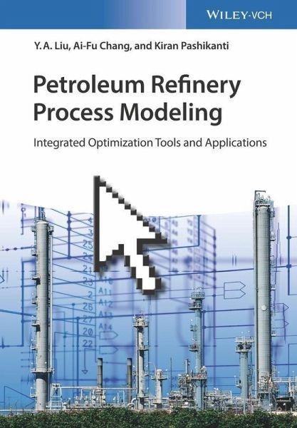 Petroleum Refinery Process Modeling (eBook, PDF)