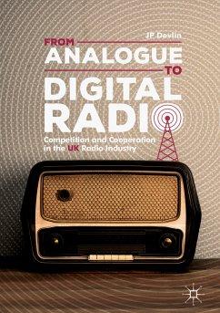 From Analogue to Digital Radio (eBook, PDF) - Devlin, JP