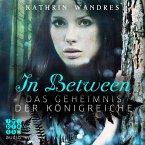 Das Geheimnis der Königreiche / In Between Bd.1 (MP3-Download)