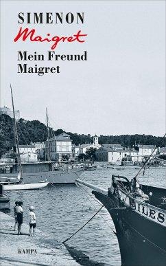 Mein Freund Maigret / Maigret Bd.31 (eBook, ePUB) - Simenon, Georges