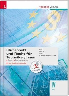 Wirtschaft und Recht für Techniker/innen IV HTL, inkl. digitalem Zusatzpaket