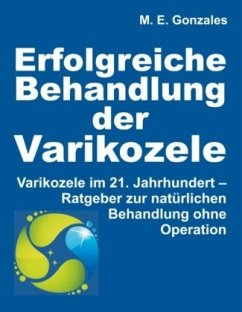 Erfolgreiche Behandlung der Varikozele - Gonzales, M. E.