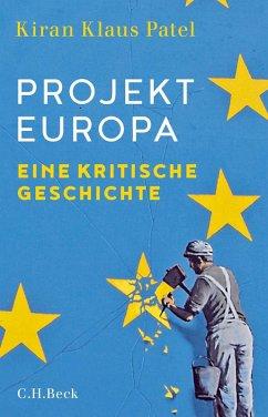Projekt Europa (eBook, ePUB) - Patel, Kiran Klaus