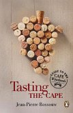 Tasting the Cape - Guide to the Cape Winelands (eBook, ePUB)