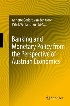 Banking and Monetary Policy from the Perspective of Austrian Economics (eBook, PDF)