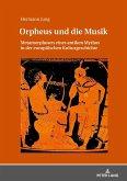 Orpheus und die Musik
