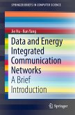 Data and Energy Integrated Communication Networks (eBook, PDF)