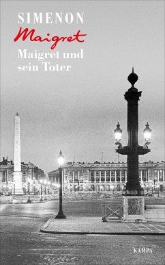 Maigret und sein Toter / Kommissar Maigret Bd.29 (eBook, ePUB) - Simenon, Georges