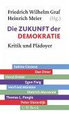 Die Zukunft der Demokratie (eBook, ePUB)
