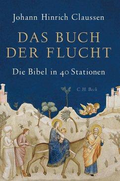 Das Buch der Flucht (eBook, ePUB) - Claussen, Johann Hinrich