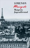 Maigrets Jugendfreund / Maigret Bd.69 (eBook, ePUB)
