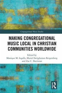 Making Congregational Music Local in Christian Communities Worldwide (eBook, PDF)