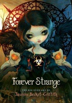 Forever Strange