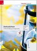 Zeitzeichen - Politische Bildung und Zeitgeschichte 1 HAS
