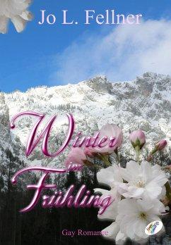 Winter im Frühling (eBook, ePUB) - Fellner, Jo L.